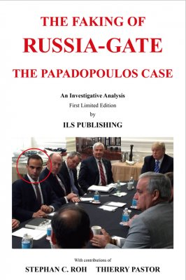 The Faking of Russia-Gate - The Papadopoulos case (非賣品)